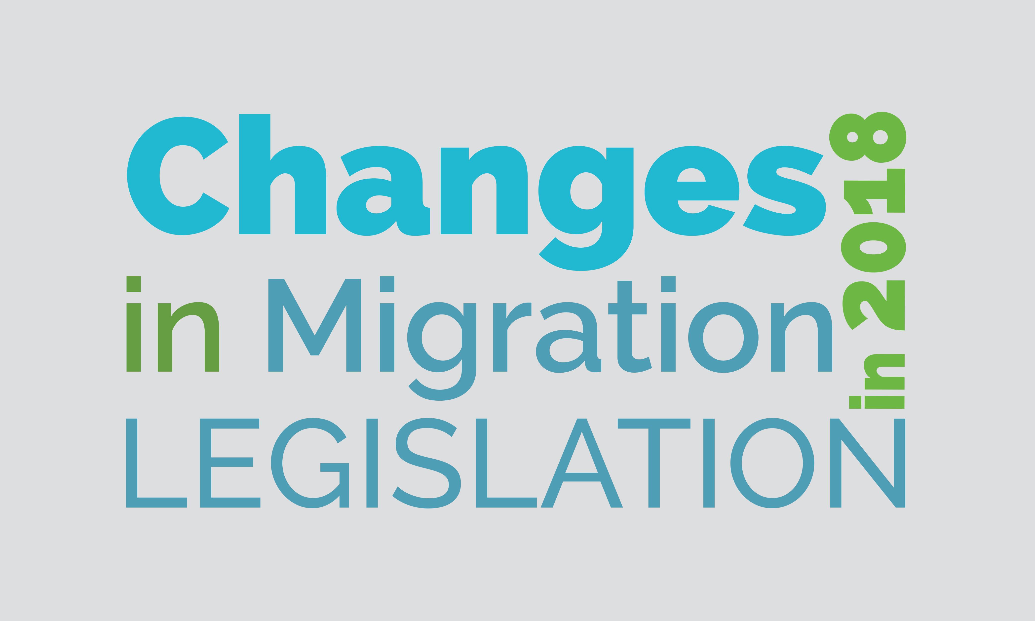 Changes in Migration Legislation in 2018 - Bravo Migration